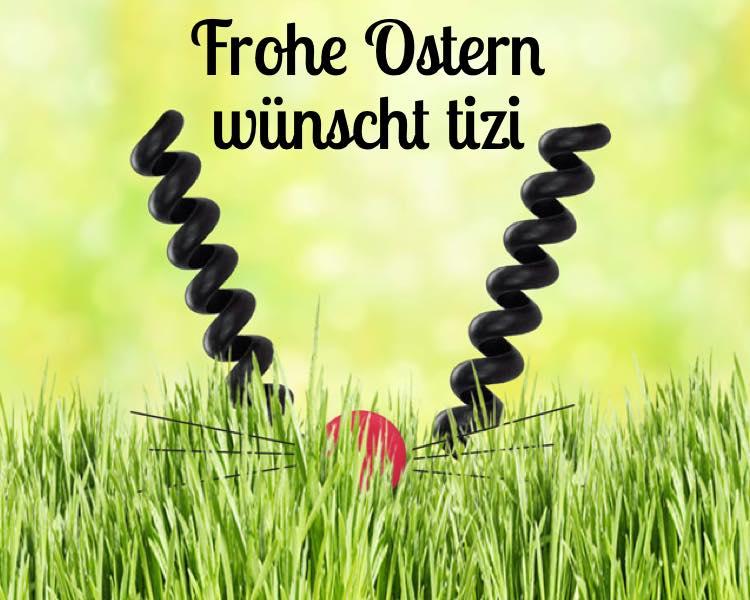 Frohe Ostern mit tizi