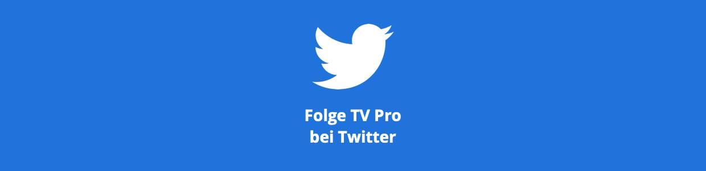 Folge TV Pro auf Twitter