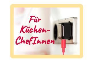 Für KüchenchefInnen