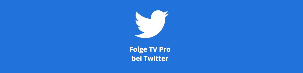 Folge @tvproapp bei Twitter