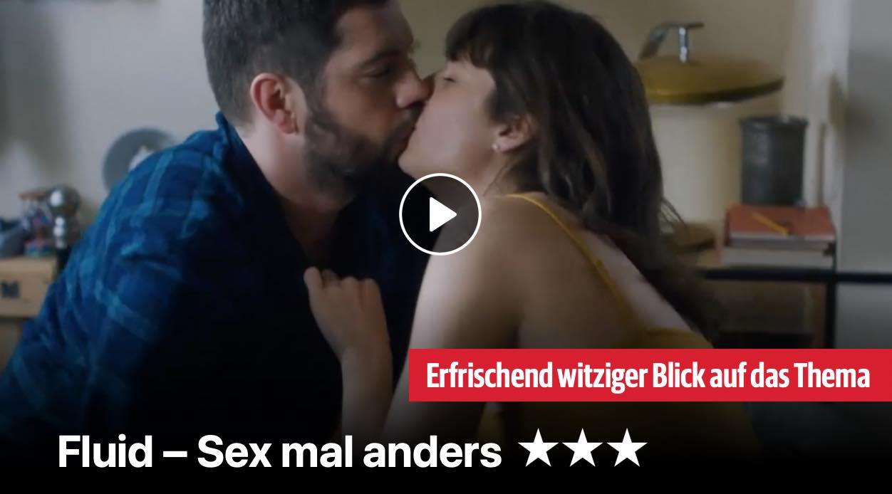 Fluid - Sex mal anders