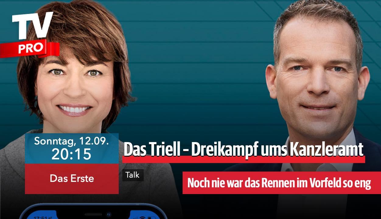 Programm-Tipp: Das Triell - Dreikampf ums Kanzleramt