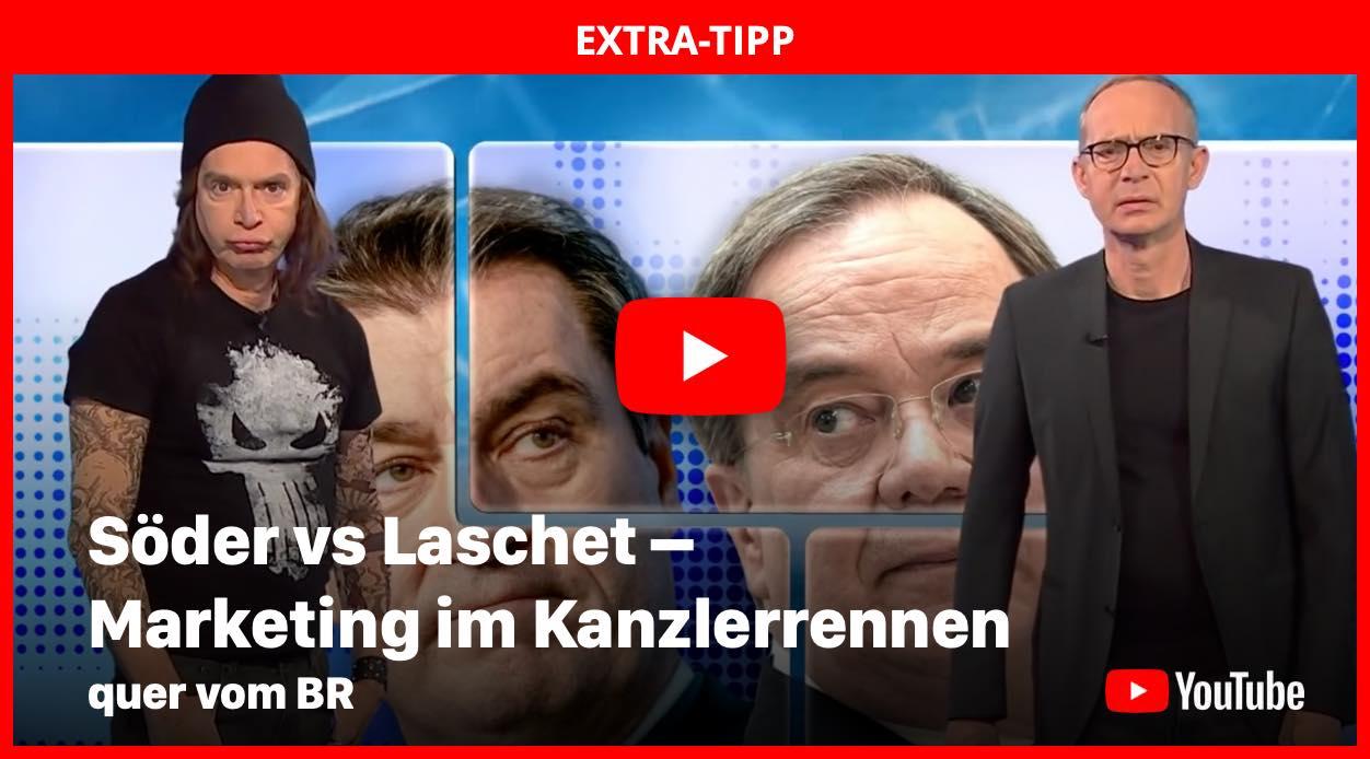 Söder vs Laschet - Marketing im Kanzlerrennen