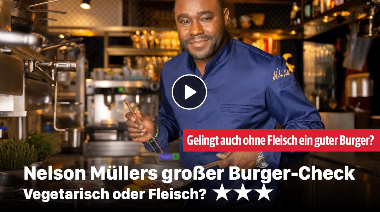 Nelson Müllers großer Burger-Check