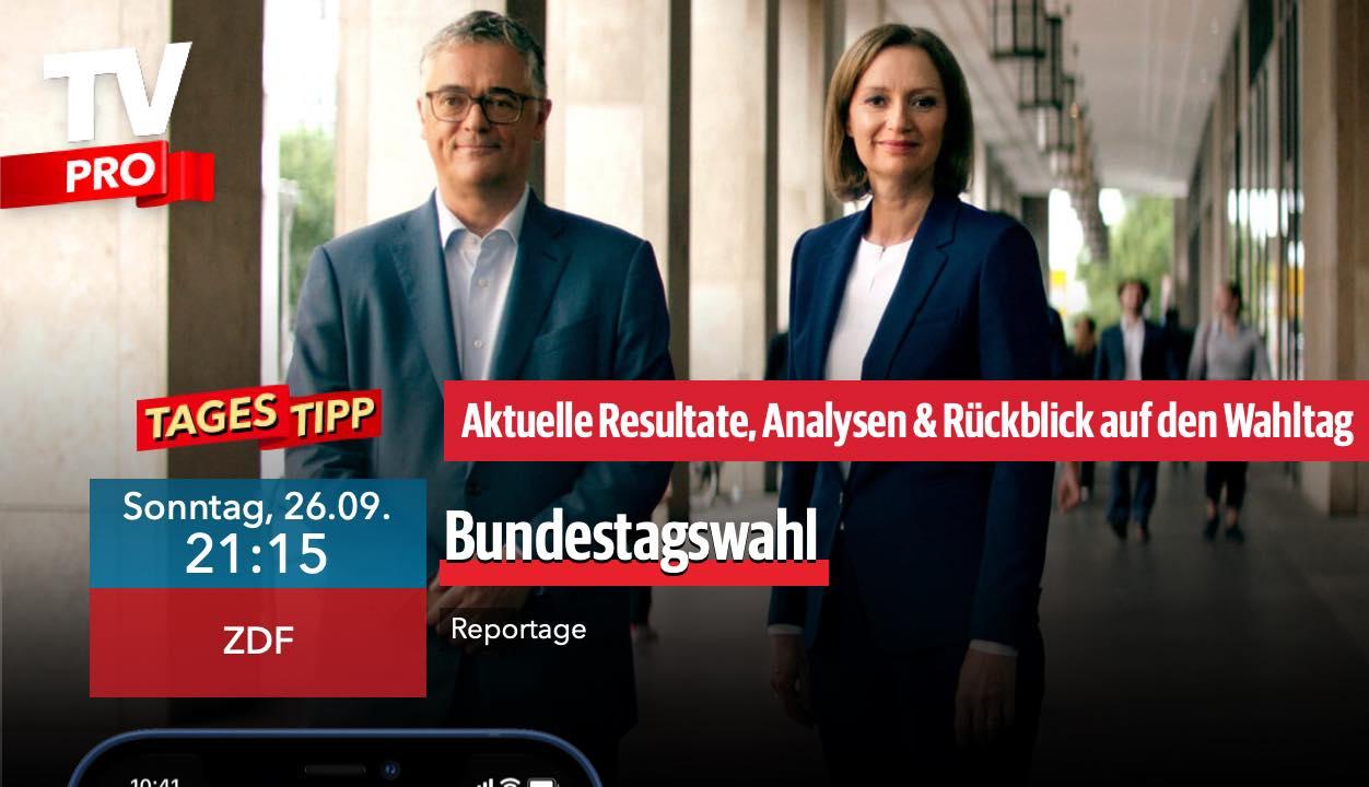 Programm-Tipp: Bundestagswahl