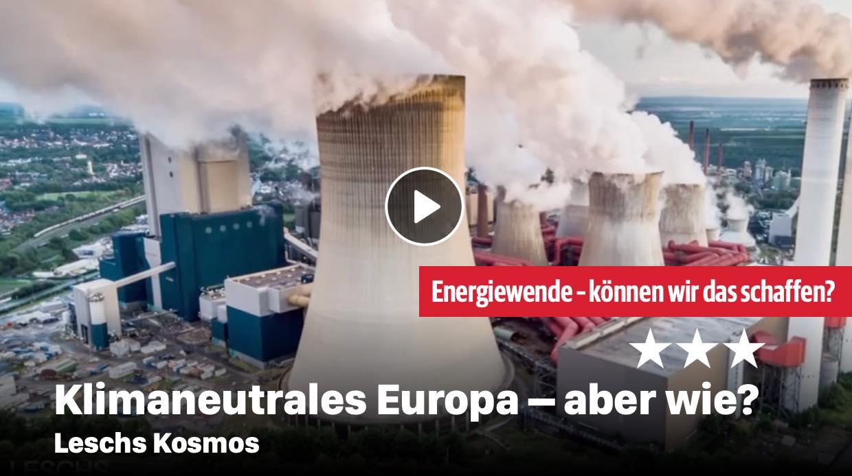 Klimaneutrales Europa - aber wie?