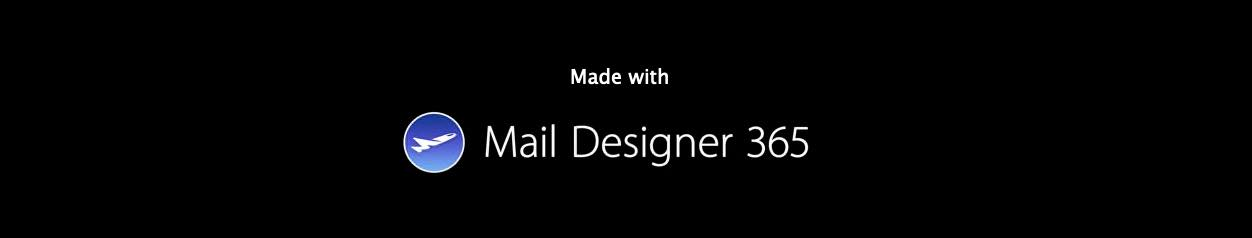 Made with Mail Designer 365