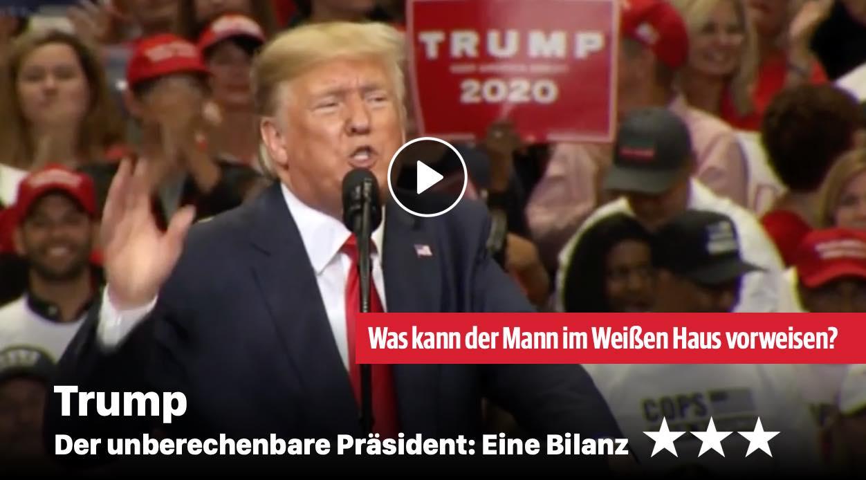 Trump - Der unberechenbare Präsident: Eine Bilanz